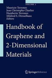 Handbook of Graphene and 2-Dimensional Materials