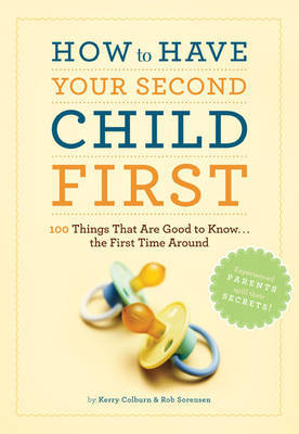 How to Have Second Child First by Kerry Colburn
