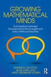 Growing Mathematical Minds by Jie-Qi Chen