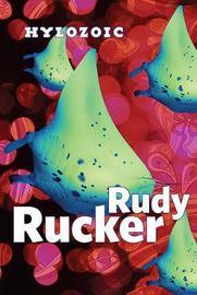 Hylozoic by Rudy Rucker