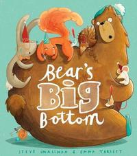 Bear's Big Bottom by Steve Smallman