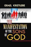 Manifestations of the Sons of God by Israel Kristilere