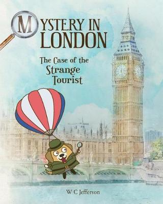 Mystery in London - The Case of the Strange Tourist by W C Jefferson image