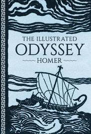 The Illustrated Odyssey by Homer