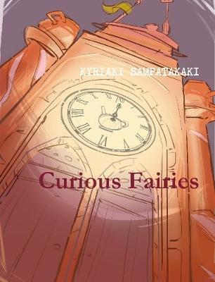 Curious Fairies by Kyriaki Sampatakaki