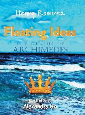 Floating Ideas by Henry Ramirez