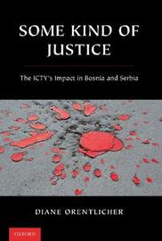 Some Kind of Justice by Diane Orentlicher