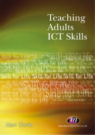 Teaching Adults ICT Skills by Alan Clarke image