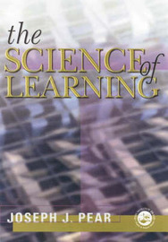 The Science of Learning by Joseph J Pear image