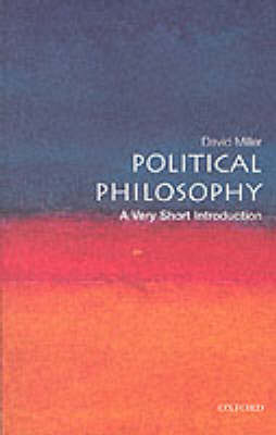 Political Philosophy: A Very Short Introduction by David Miller