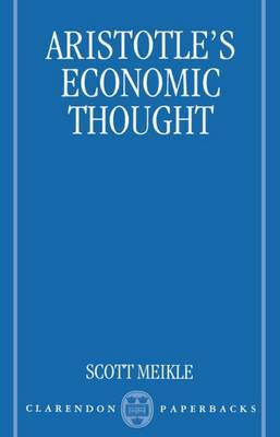 Aristotle's Economic Thought by Scott Meikle image