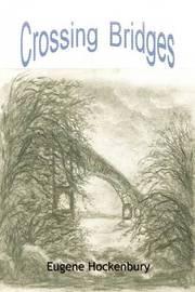 Crossing Bridges by Eugene Hockenbury image