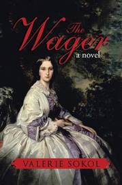 The Wager by Valerie Sokol