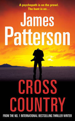 Cross Country (Alex Cross #14) by James Patterson