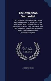 The American Orchardist by James Thacher