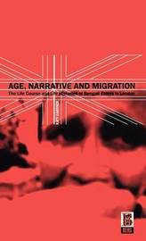 Age, Narrative, and Migration by Katy Gardner