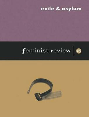 Exile and Asylum by Feminist Review Collective