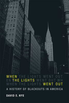 When the Lights Went Out by David E Nye