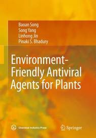 Environment-Friendly Antiviral Agents for Plants by Bao'An Song image
