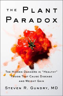 The Plant Paradox by Steven R Gundry image