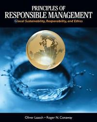 Principles of Responsible Management by Roger N. Conaway