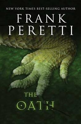 The Oath by Frank E Peretti