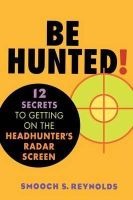 Be Hunted by Smooch S Reynolds