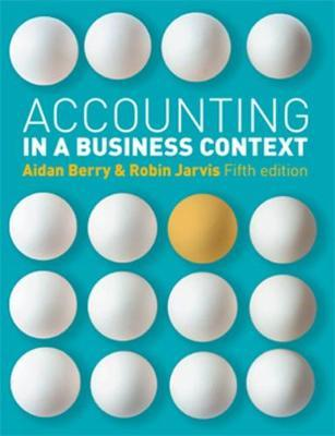 Accounting in a Business Context by Robin Jarvis