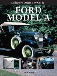 Collector'S Originality Guide Ford Model a by Jim Schild image