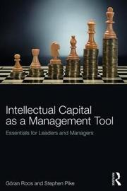 The Strategic Management of Intellectual Capital by Goran Roos