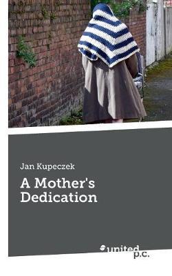 A Mother's Dedication by Jan Kupeczek image