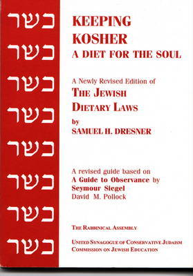 Keeping Kosher by Samuel H. Dresner