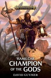 Hamilcar: Champion of the Gods by David Guymer