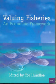 Valuing Fisheries: an Economic Framework: An Economic Framework by T. J. Hundloe image