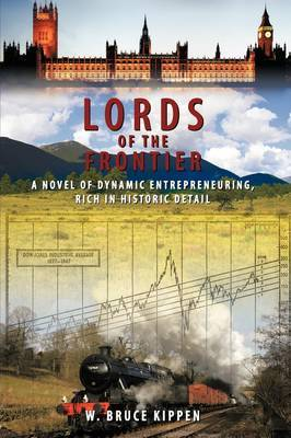 Lords Of The Frontier by W. Bruce Kippen image