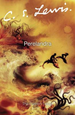 Perelandra by C.S Lewis
