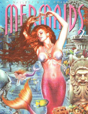 Mermaids: A Gallery Girls Collection: v. 2 image