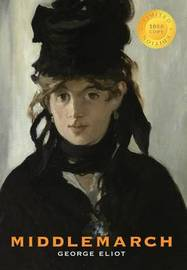 Middlemarch (1000 Copy Limited Edition) by George Eliot