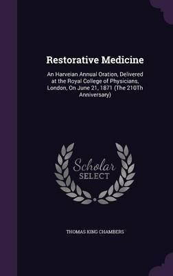 Restorative Medicine by Thomas King Chambers image
