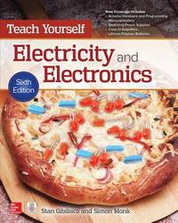 Teach Yourself Electricity and Electronics, Sixth Edition by Simon Monk