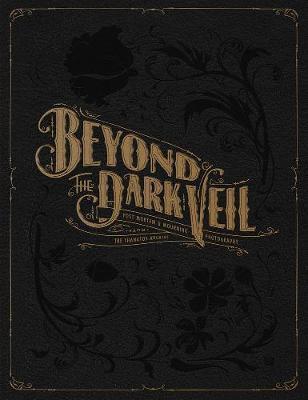 Beyond The Dark Veil by Jacqueline Ann Bunge Barger