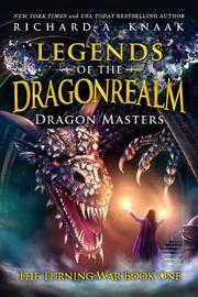 Legends of the Dragonrealm by Richard A Knaak