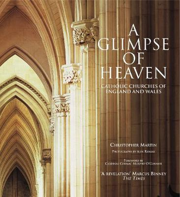 A Glimpse of Heaven by Christopher Martin