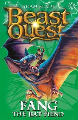 Beast Quest #33: Fang the Bat Fiend (The World of Chaos) by Adam Blade image