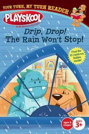 Drip, Drop! the Rain Won't Stop! by Sheila Sweeny Higginson image