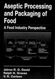 Aseptic Processing and Packaging of Food: A Food Industry Perspective image