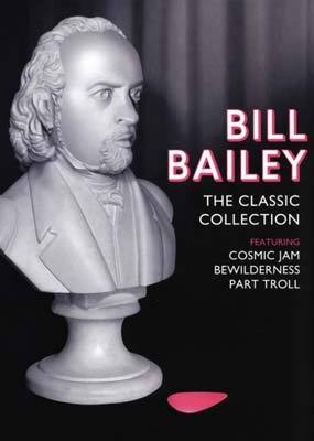 Bill Bailey: The Classic Collection - Cosmic Jam/ Bewilderness/ Part Troll (3 Disc Set) on DVD