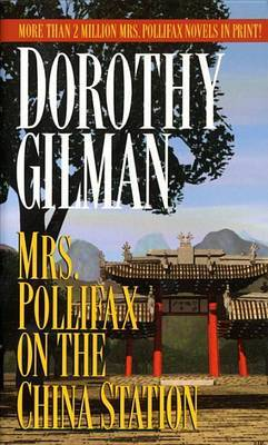 Mrs Pollifax on the China Station by D. Gilman