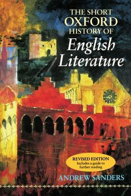 The Short Oxford History of English Literature by Andrew Sanders image