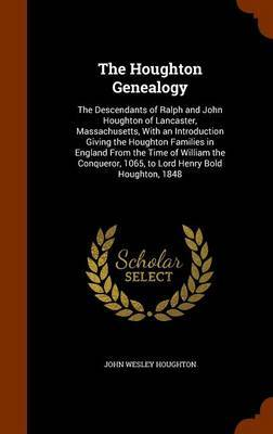 The Houghton Genealogy by John Wesley Houghton image